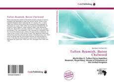 Обложка Tufton Beamish, Baron Chelwood