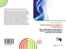 Bookcover of 2009 Sydney to Hobart Yacht Race