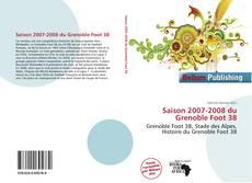 Saison 2007-2008 du Grenoble Foot 38 kitap kapağı