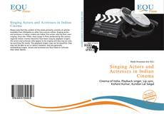 Bookcover of Singing Actors and Actresses in Indian Cinema