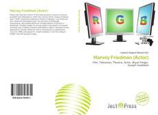 Harvey Friedman (Actor)的封面