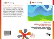 Bookcover of Robert de Courtenay-Constantinople