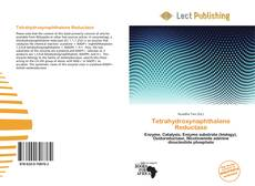 Bookcover of Tetrahydroxynaphthalene Reductase