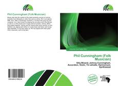 Bookcover of Phil Cunningham (Folk Musician)
