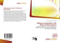 Couverture de William Cavendish, 7th Duke of Devonshire