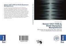 Bookcover of Saison 1957-1958 du Stade Olympique Montpelliérain