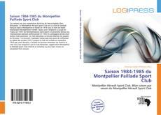 Bookcover of Saison 1984-1985 du Montpellier Paillade Sport Club