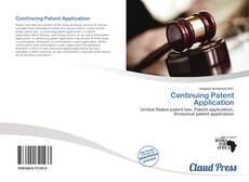 Bookcover of Continuing Patent Application