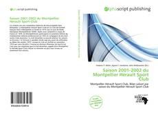 Bookcover of Saison 2001-2002 du Montpellier Hérault Sport Club