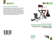 Bookcover of George Aiken (Playwright)