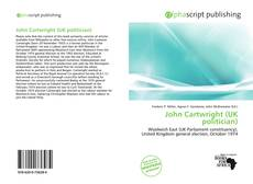 Bookcover of John Cartwright (UK politician)
