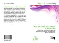 Buchcover von William Clark, Baron Clark of Kempston