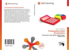 Bookcover of Transaction Cost Economics