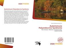 Bookcover of Autoimmune Polyendocrine Syndrome