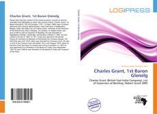 Bookcover of Charles Grant, 1st Baron Glenelg