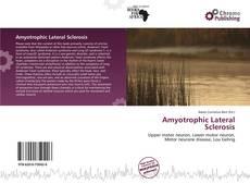 Borítókép a  Amyotrophic Lateral Sclerosis - hoz