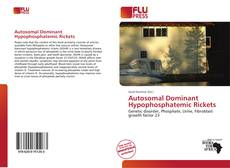 Bookcover of Autosomal Dominant Hypophosphatemic Rickets