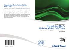 Buchcover von Kazakhstan Men's National Water Polo Team
