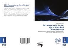 Portada del libro de 2010 Women's Junior World Handball Championship
