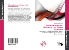 Couverture de William Bateman-Hanbury, 1st Baron Bateman
