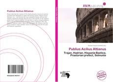 Bookcover of Publius Acilius Attianus