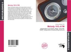 Bookcover of Melody 105.4 FM