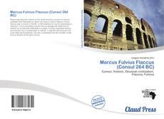 Borítókép a  Marcus Fulvius Flaccus (Consul 264 BC) - hoz