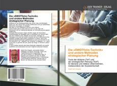 Capa do livro de Die »SWOTfolio-Technik« und andere Methoden strategischer Planung
