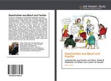 Обложка Geschichten aus Beruf und Familie