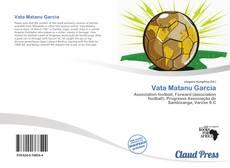 Bookcover of Vata Matanu Garcia