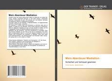 Bookcover of Mein Abenteuer Mediation
