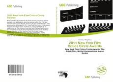 Bookcover of 2011 New York Film Critics Circle Awards