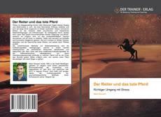 Обложка Der Reiter und das tote Pferd