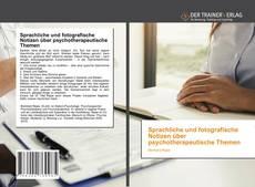 Обложка Sprachliche und fotografische Notizen über psychotherapeutische Themen