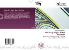 Bookcover of Saturday Night Slam Masters