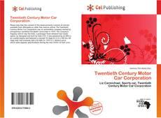 Bookcover of Twentieth Century Motor Car Corporation
