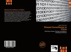 Bookcover of Disease Surveillance in China