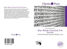 Bookcover of Blue Whale Clustered File System