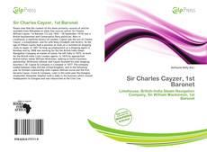 Borítókép a  Sir Charles Cayzer, 1st Baronet - hoz