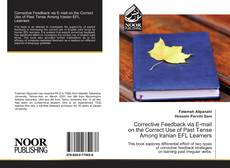 Buchcover von Corrective Feedback via E-mail on the Correct Use of Past Tense Among Iranian EFL Learners