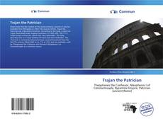 Bookcover of Trajan the Patrician