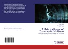 Portada del libro de Artificial Intelligence (AI) Techniques In Path Finding