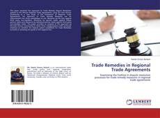 Trade Remedies in Regional Trade Agreements的封面
