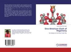 Bookcover of Sino-American Clash of Hegemony