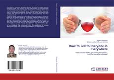 How to Sell to Everyone in Everywhere kitap kapağı