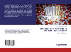 Bookcover of Rwanda's Reconstruction in the Post 1994 Genocide