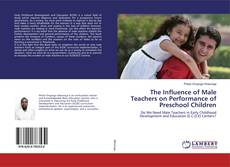 Обложка The Influence of Male Teachers on Performance of Preschool Children