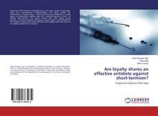 Portada del libro de Are loyalty shares an effective antidote against short-termism?