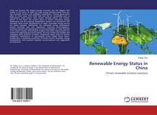 Bookcover of Renewable Energy Status in China