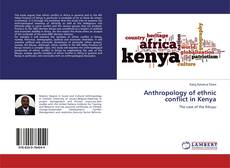 Bookcover of Anthropology of ethnic conflict in Kenya